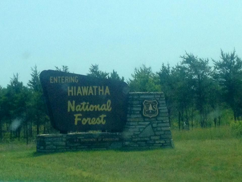 """Welcome to Hiawatha National Forest!"""